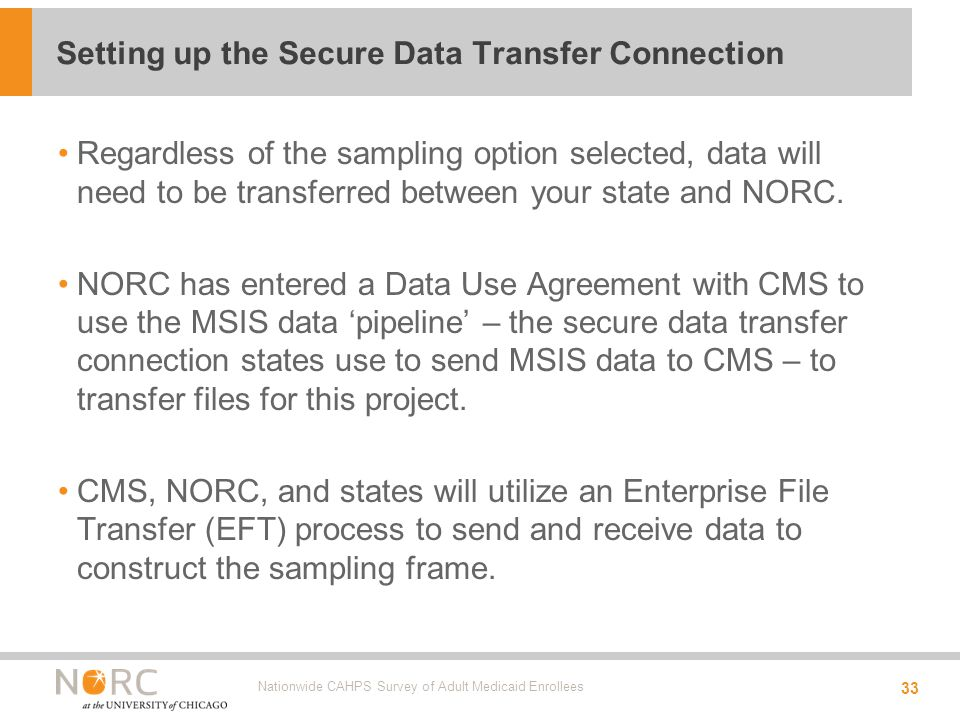 Regardless of the sampling option selected, data will need to be transferred between your state and NORC.