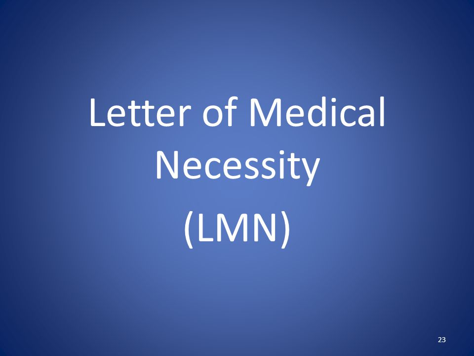Letter of Medical Necessity (LMN) 23