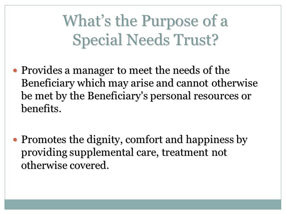 What's the Purpose of a Special Needs Trust.