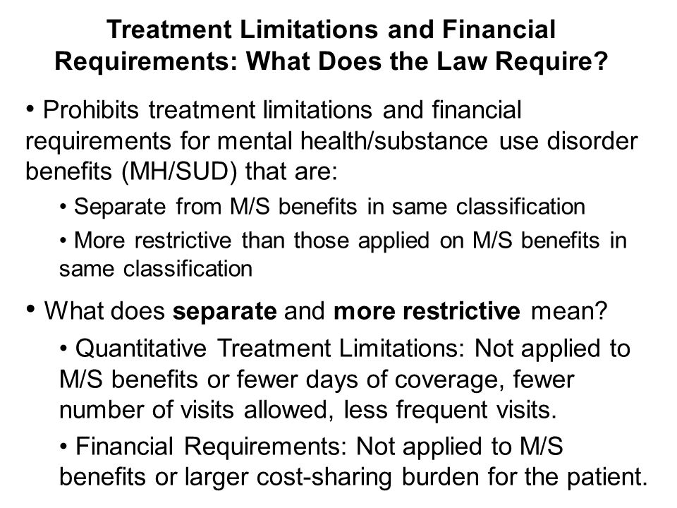 Treatment Limitations and Financial Requirements: What Does the Law Require.
