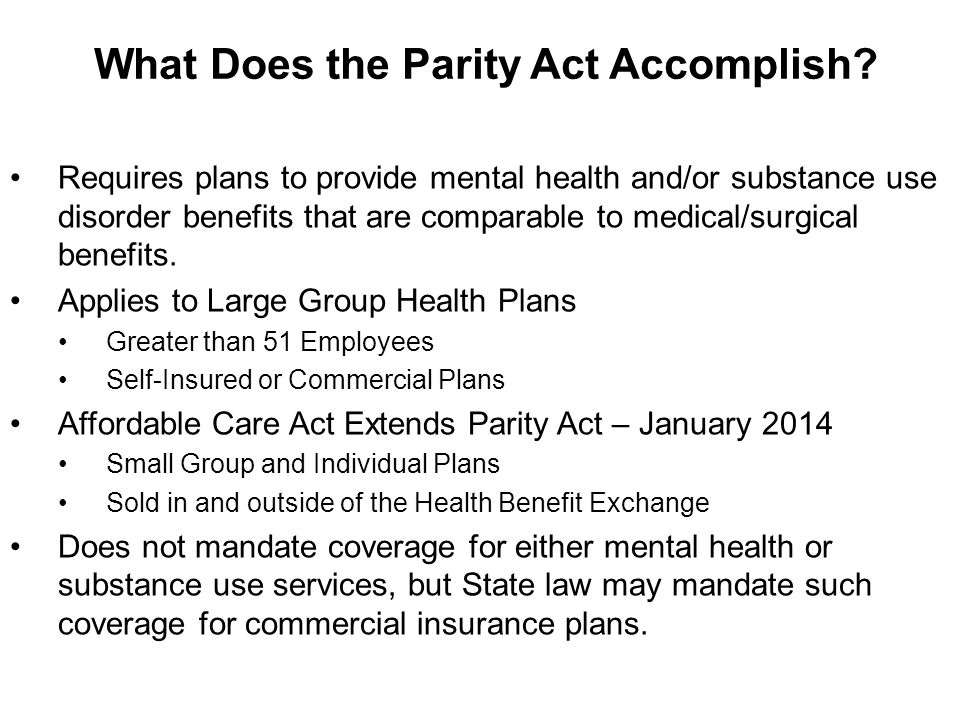 What Does the Parity Act Accomplish.