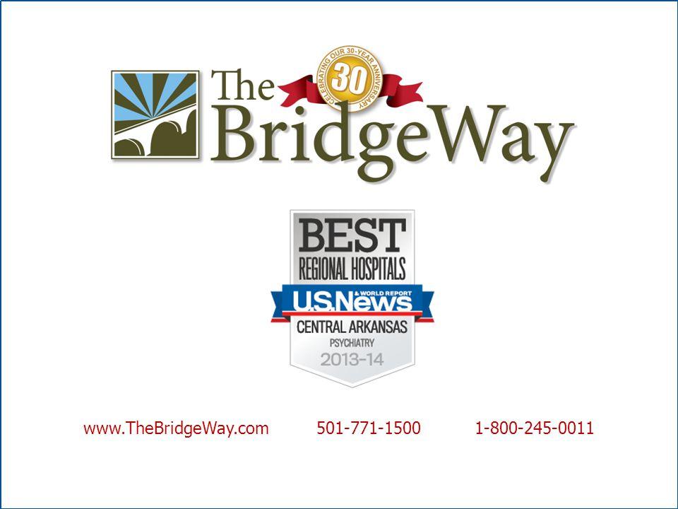 www.TheBridgeWay.com 501-771-1500 1-800-245-0011