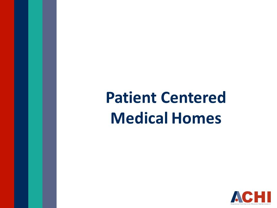 Patient Centered Medical Homes