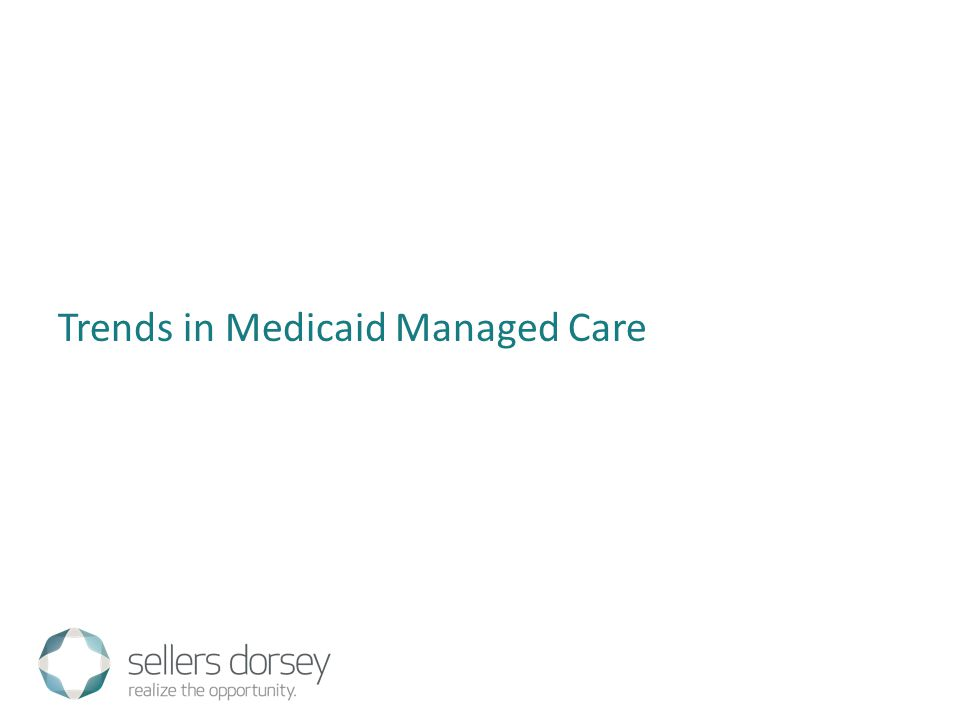 Trends in Medicaid Managed Care
