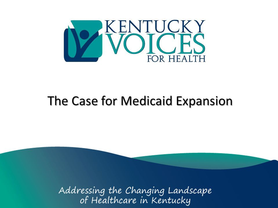The Case for Medicaid Expansion