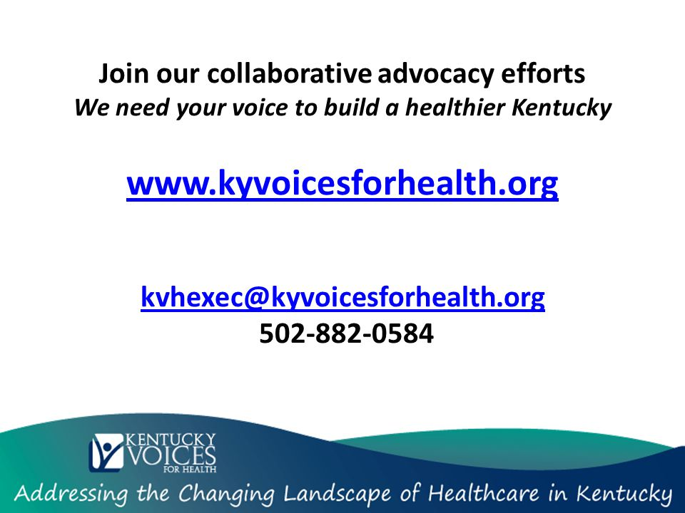 Join our collaborative advocacy efforts We need your voice to build a healthier Kentucky