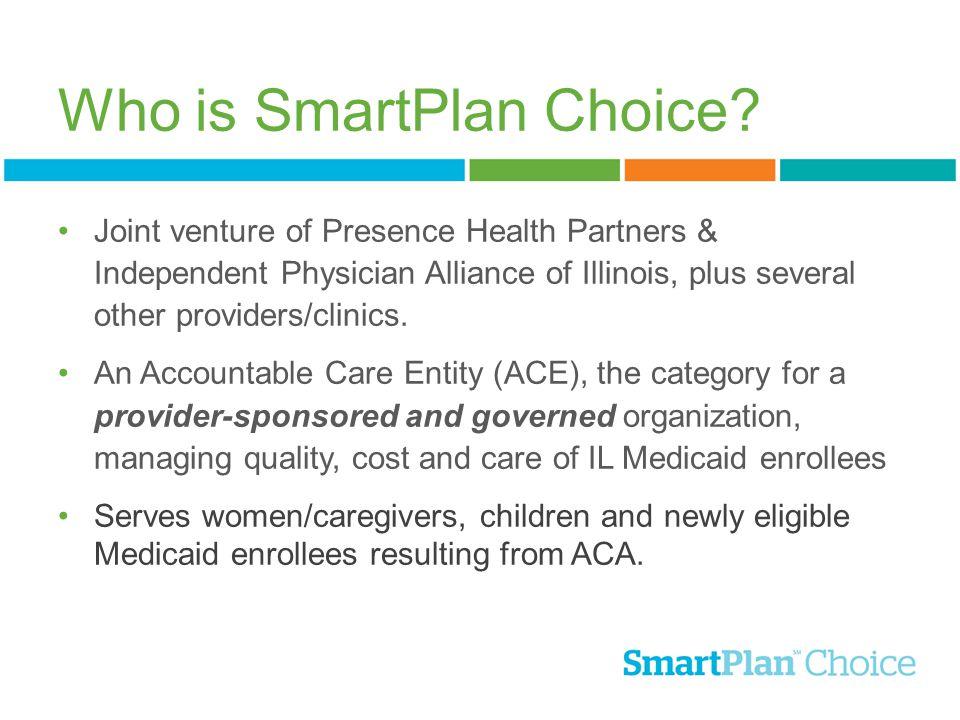 Why SmartPlan Choice?