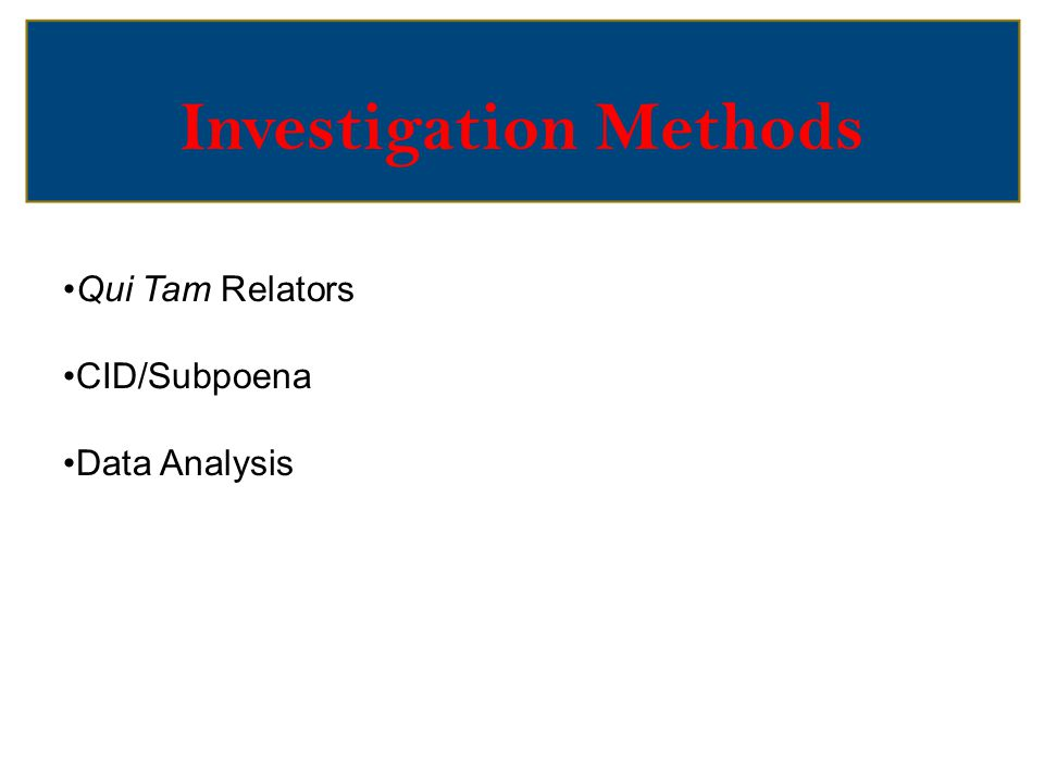 Investigation Methods – Qui Tam Relator Review pre-filing disclosure documents and exhibits provided by the relator in support of the fraud allegations.