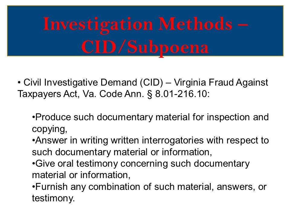 Investigation Methods – CID/Subpoena Medicaid Fraud Subpoena – Virginia Fraud Against Taxpayers Act, Va.