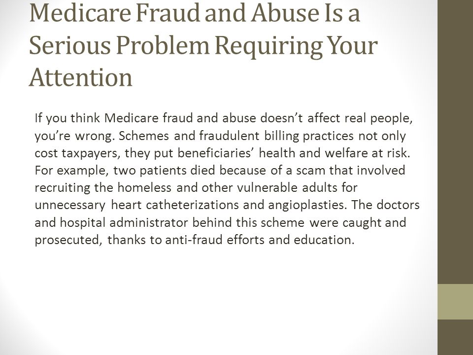 Medicare Fraud and Abuse Laws The FCA, Anti-Kickback Statute, Physician Self-Referral Law (Stark Law), Social Security Act, and the U.S.