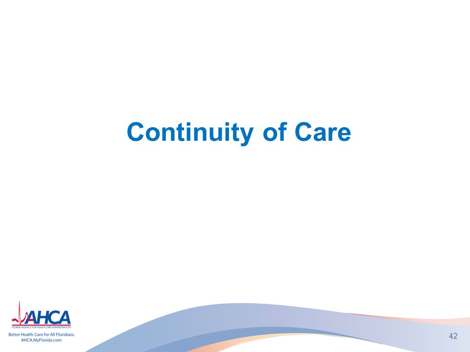 42 Continuity of Care