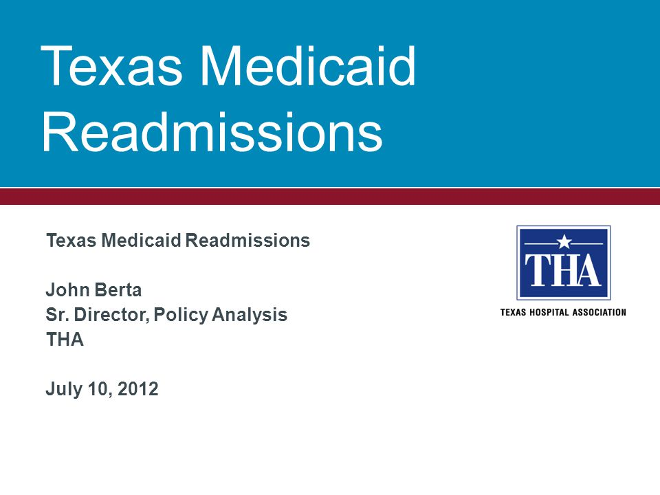 Medicaid Readmissions  Reports  http://www.hhsc.state.tx.us/reports/2012/pote ntially-preventable-readmissions.pdf http://www.hhsc.state.tx.us/reports/2012/pote ntially-preventable-readmissions.pdf  http://www.hhsc.state.tx.us/reports/2011/PPR -Report-011811.pdf http://www.hhsc.state.tx.us/reports/2011/PPR -Report-011811.pdf 2