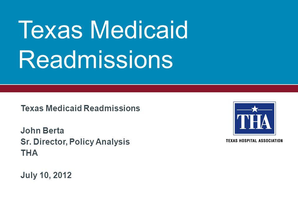 Texas Medicaid Readmissions John Berta Sr.