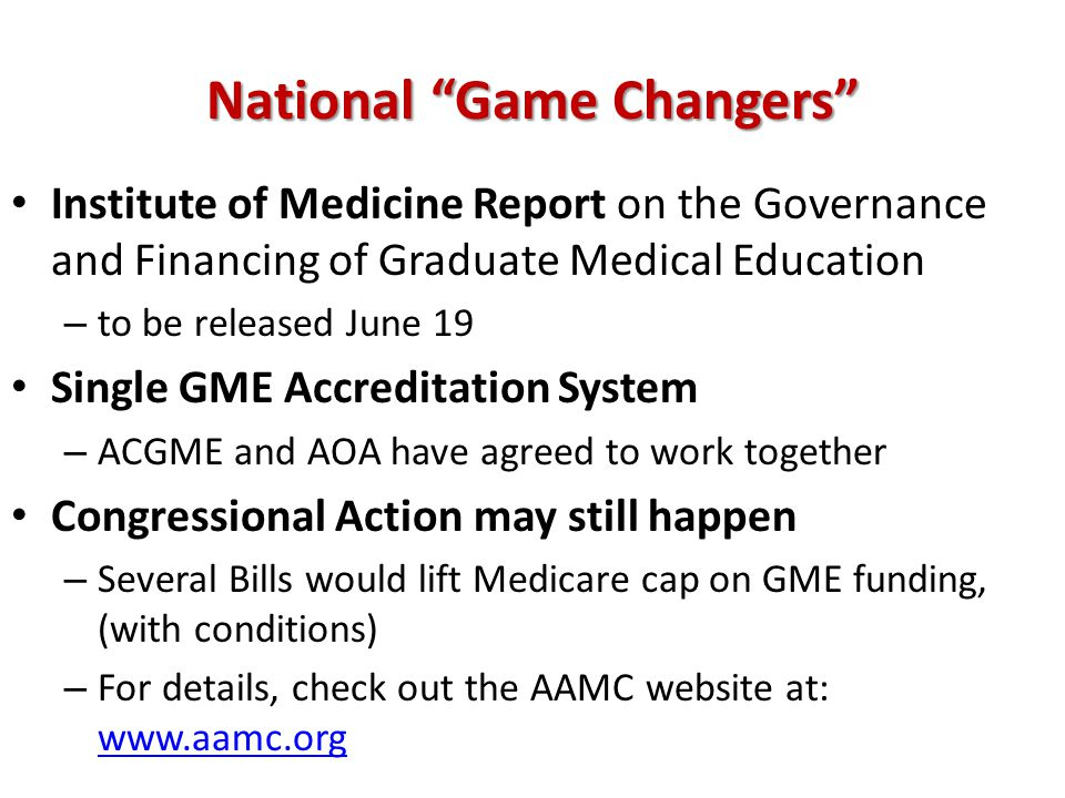 "National ""Game Changers"" Institute of Medicine Report on the Governance and Financing of Graduate Medical Education – to be released June 19 Single GM"