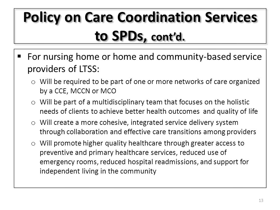 Policy on Care Coordination Services to SPDs, cont'd.
