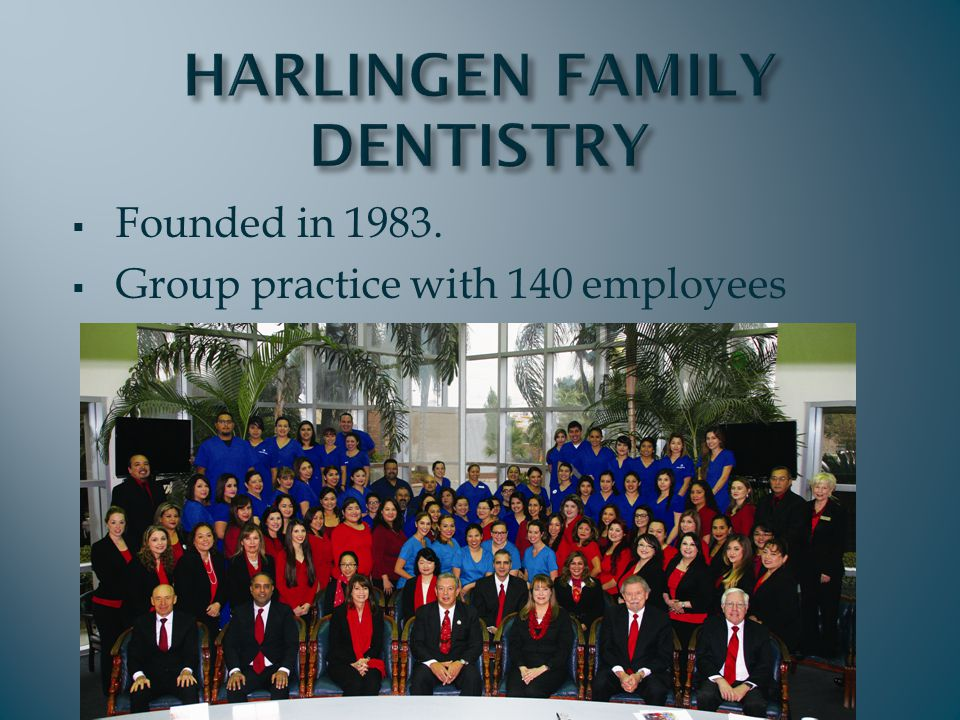  Largest single dental facility in the State. Provided Medicaid orthodontics since 1984.