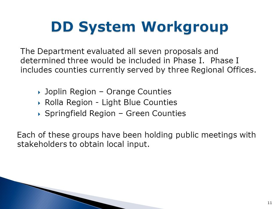 The Department evaluated all seven proposals and determined three would be included in Phase I.