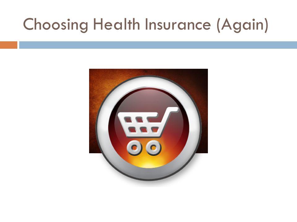 Choosing Health Insurance (Again)