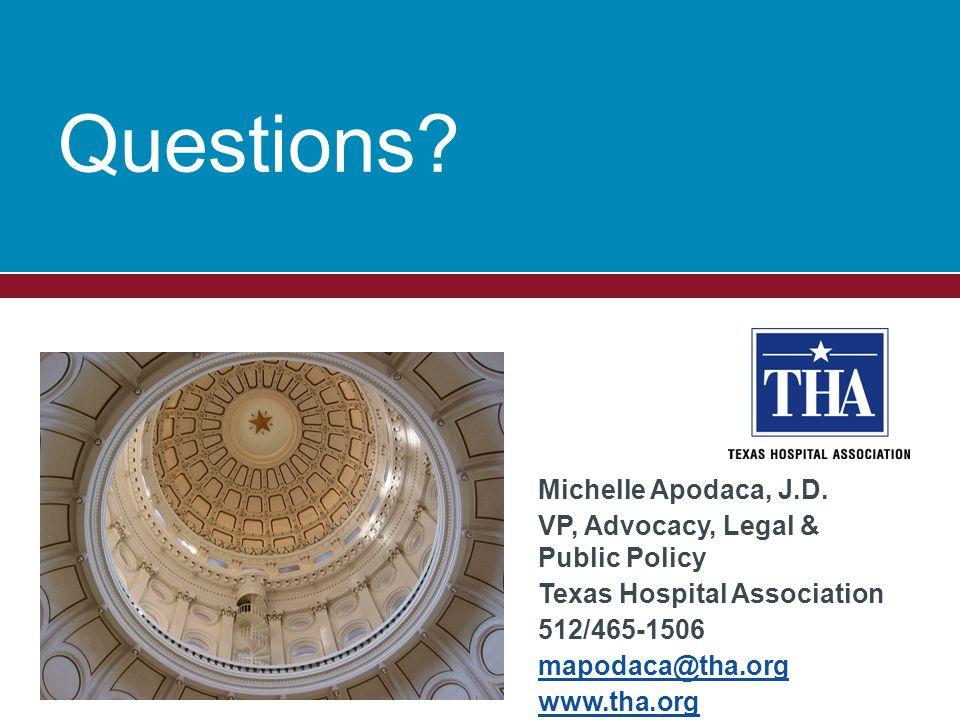 Questions. Michelle Apodaca, J.D.