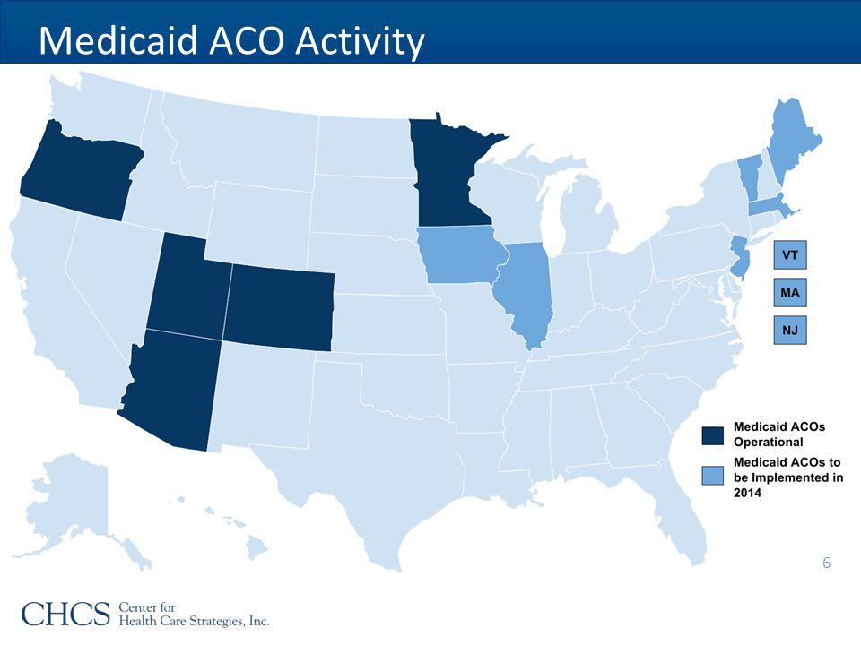 Medicaid ACO Activity 6
