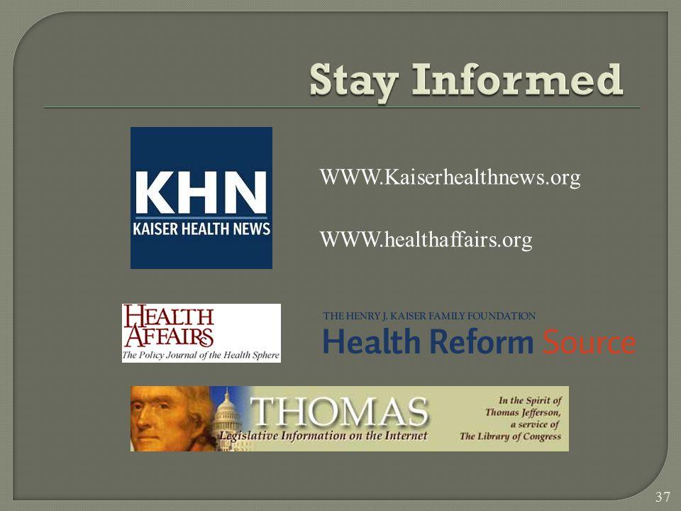 37 WWW.Kaiserhealthnews.org WWW.healthaffairs.org