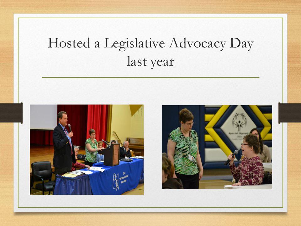 Hosted a Legislative Advocacy Day last year