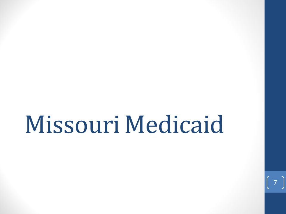Missouri Medicaid 7