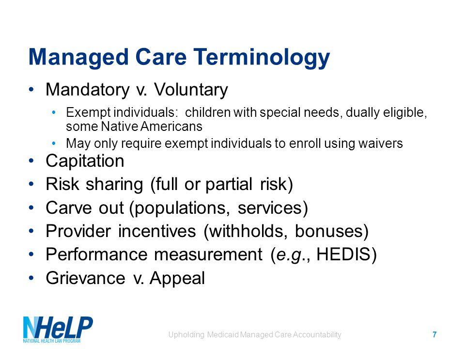 Managed Care Terminology Mandatory v.
