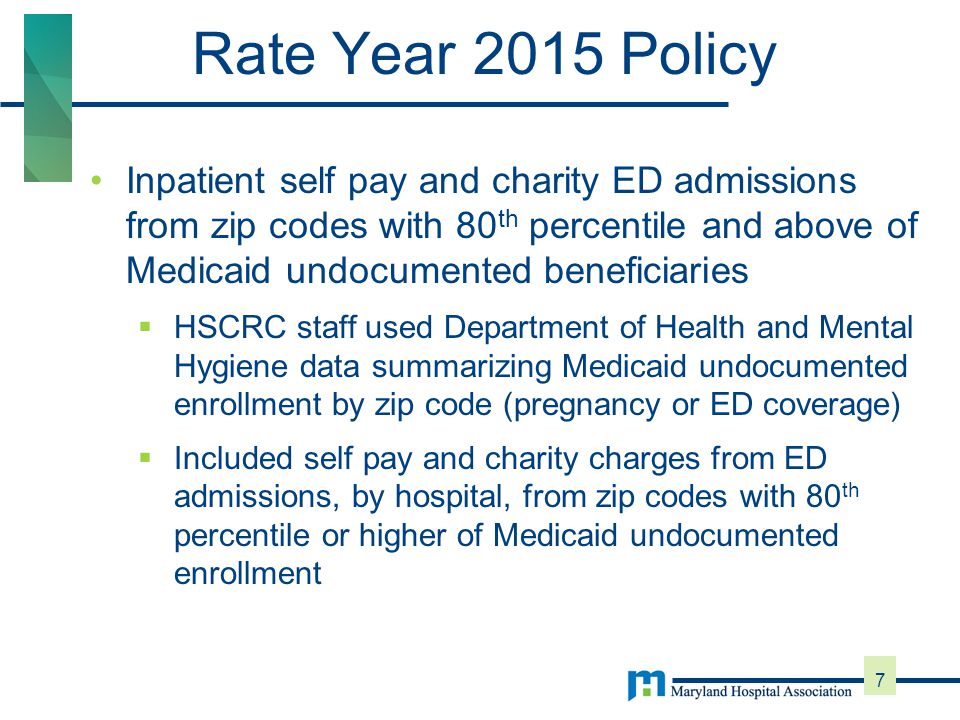 As part of the 2015 UCC Policy, the HSCRC prospectively reduced UCC provisions to reflect January 1, 2015 Medicaid expansion and the expected associated UCC reduction.