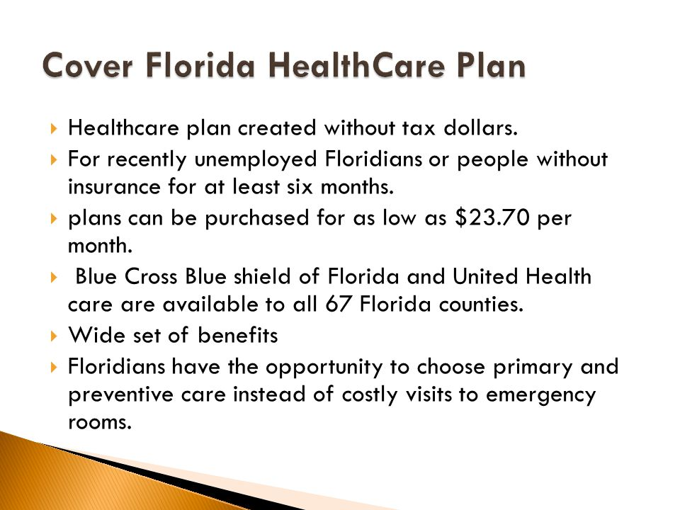  Healthcare plan created without tax dollars.