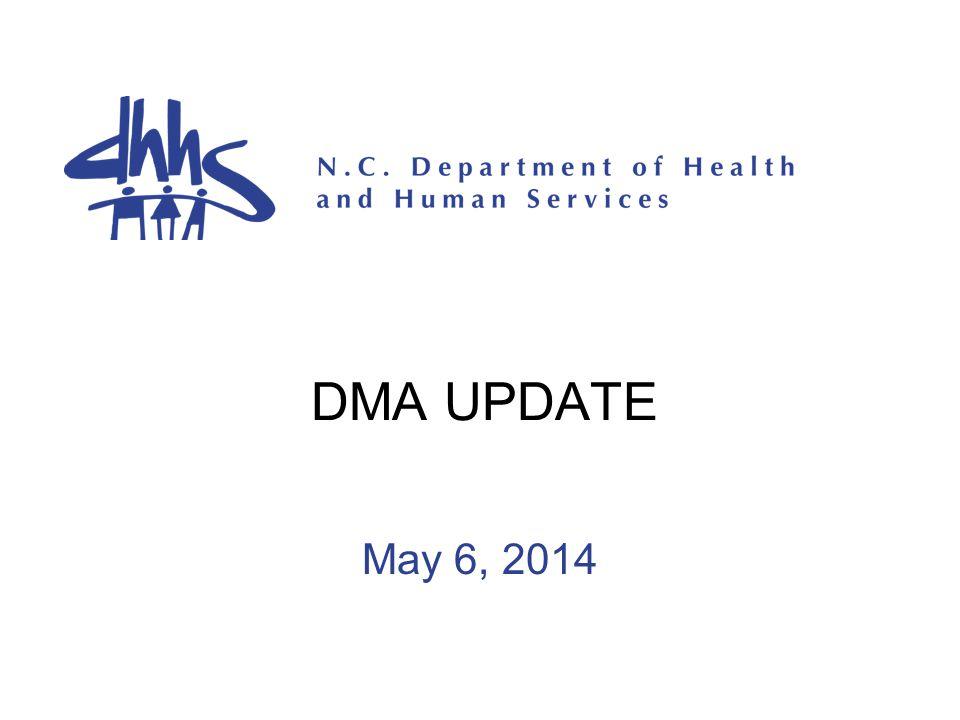 DMA UPDATE May 6, 2014