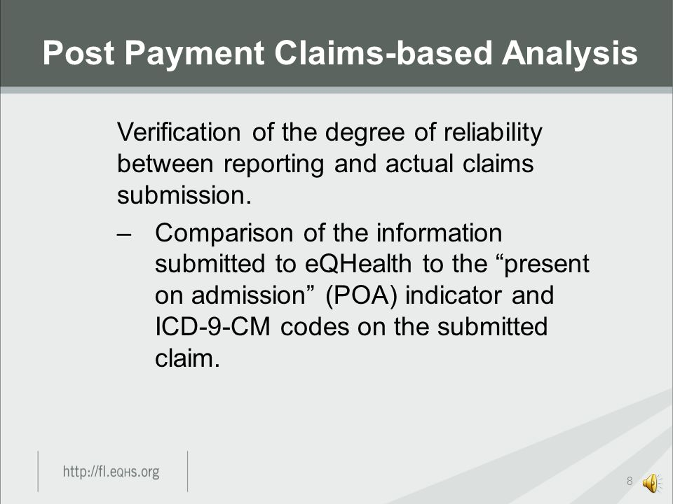Verification of the degree of reliability between reporting and actual claims submission.