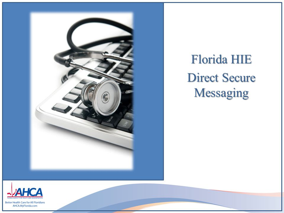 Florida HIE Direct Secure Messaging