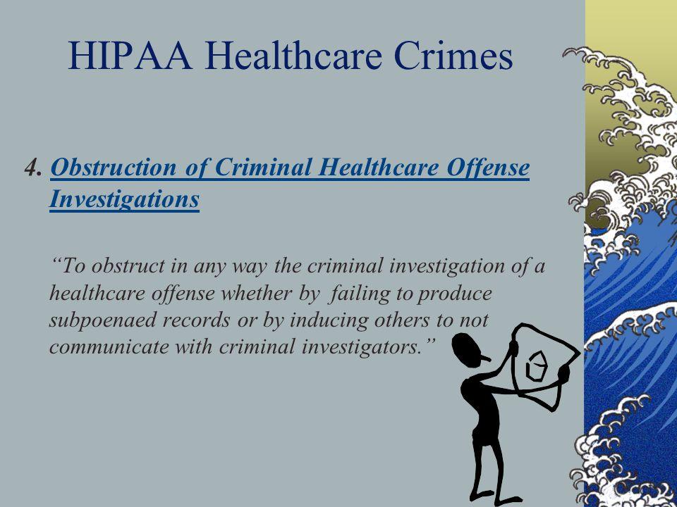 HIPAA Healthcare Crimes 4.
