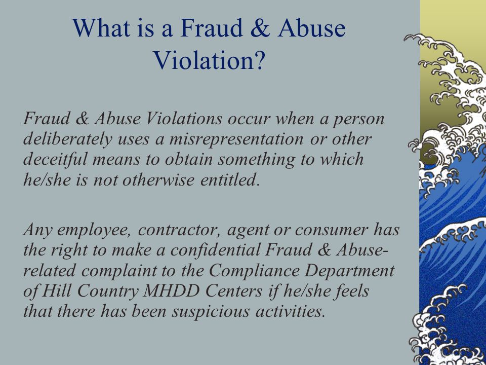 What is a Fraud & Abuse Violation.