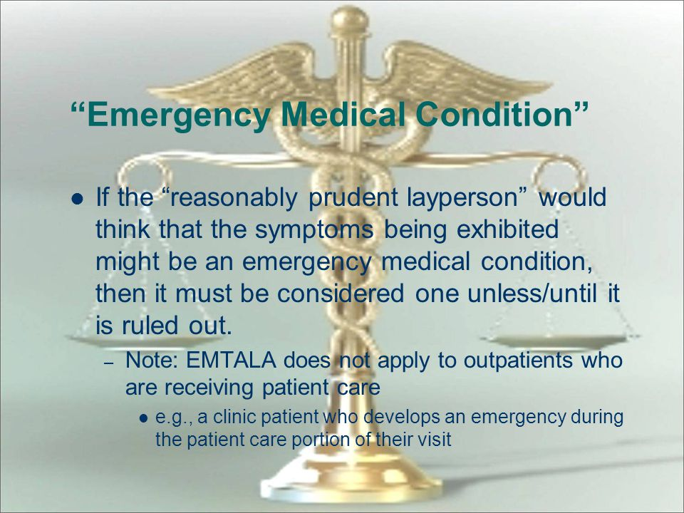 """""""Emergency Medical Condition"""" Emergency medical condition in a pregnant woman who is having contractions – Inadequate time to effect a safe transfer t"""