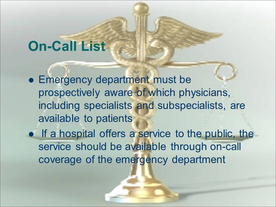 Posting Requirements EMTALA rights must be posted conspicuously – in emergency department or where likely to be noticed by all individuals entering em
