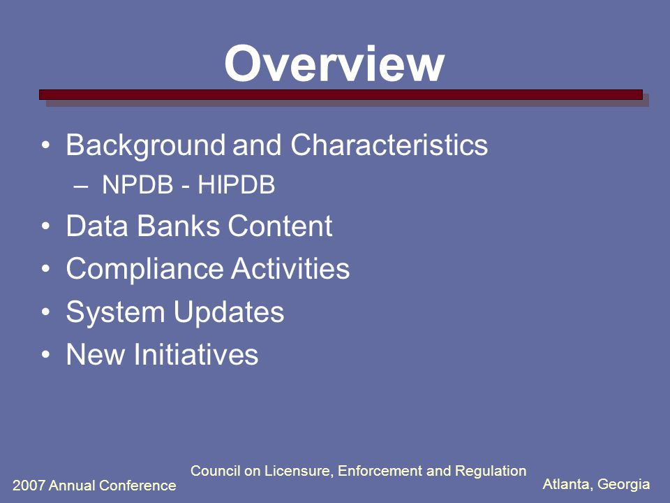 2007 Annual Conference Data Banks Reporting: Benefits and Challenges Shirley Jones, J.D., M.H.A.