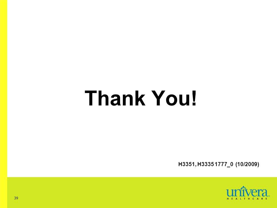 39 Thank You! H3351, H3335 1777_0 (10/2009)
