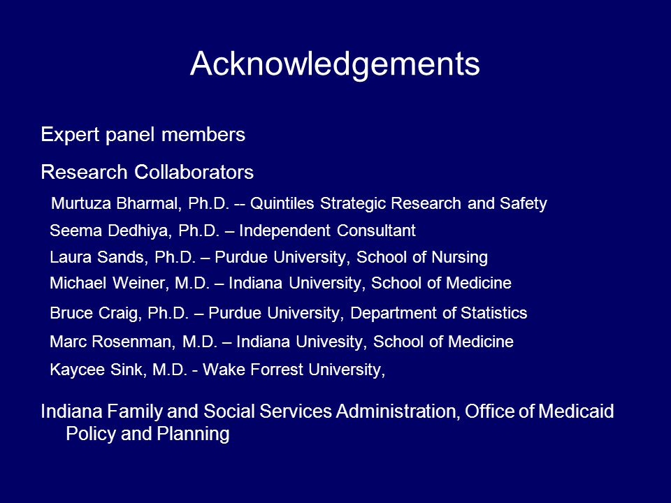 Acknowledgements Expert panel members Research Collaborators Murtuza Bharmal, Ph.D.