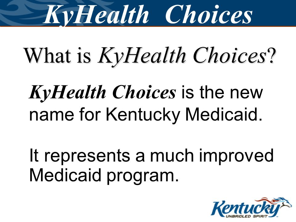 12 KyHealth Choices Comprehensive Choices covers individuals who are elderly and in need of a nursing facility level of care and also individuals with acquired brain injuries.