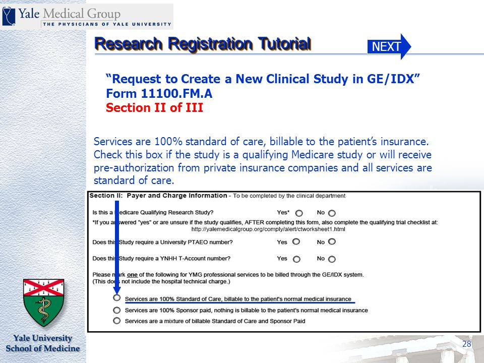 NEXT Research Registration Tutorial 28 Services are 100% standard of care, billable to the patient's insurance.