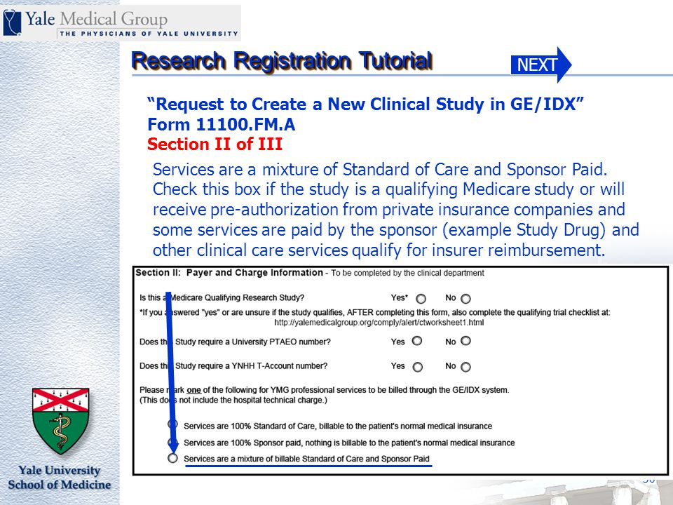 NEXT Research Registration Tutorial 30 Services are a mixture of Standard of Care and Sponsor Paid.