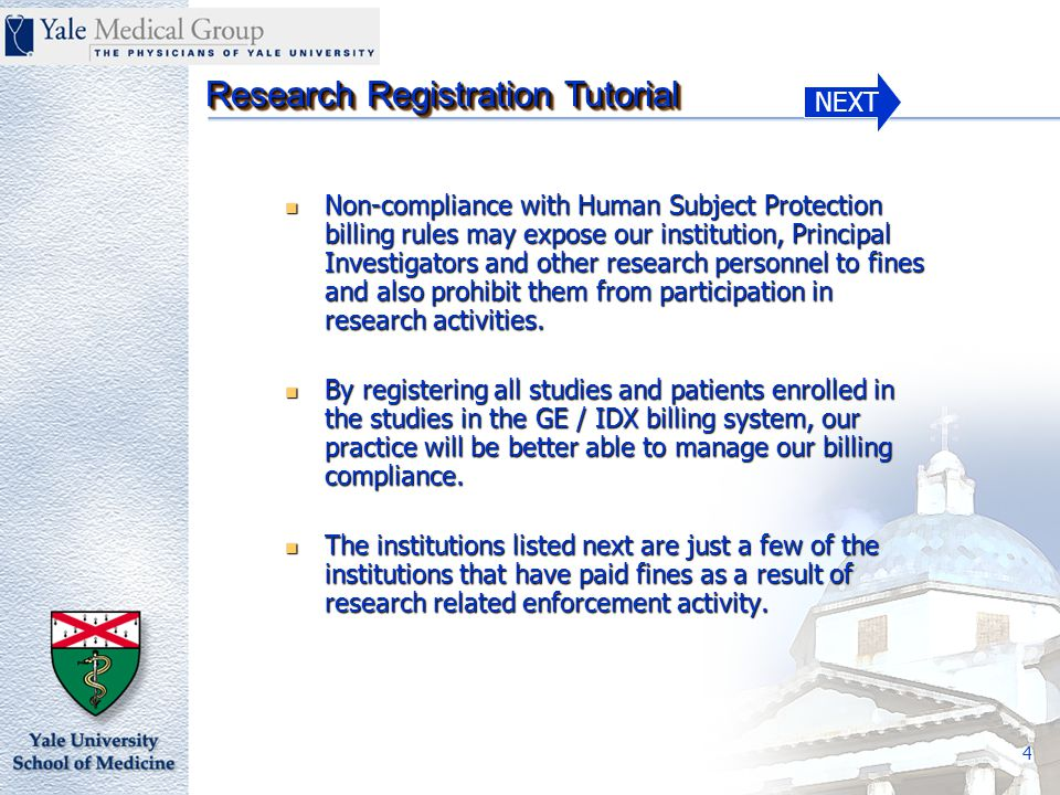 NEXT Research Registration Tutorial 35 Notification of Patient Enrollment/Term/Complete in a Clinical Study in GE/IDX 11100.FM.B Section I of II HIC # - Human Investigation Committee approval number.