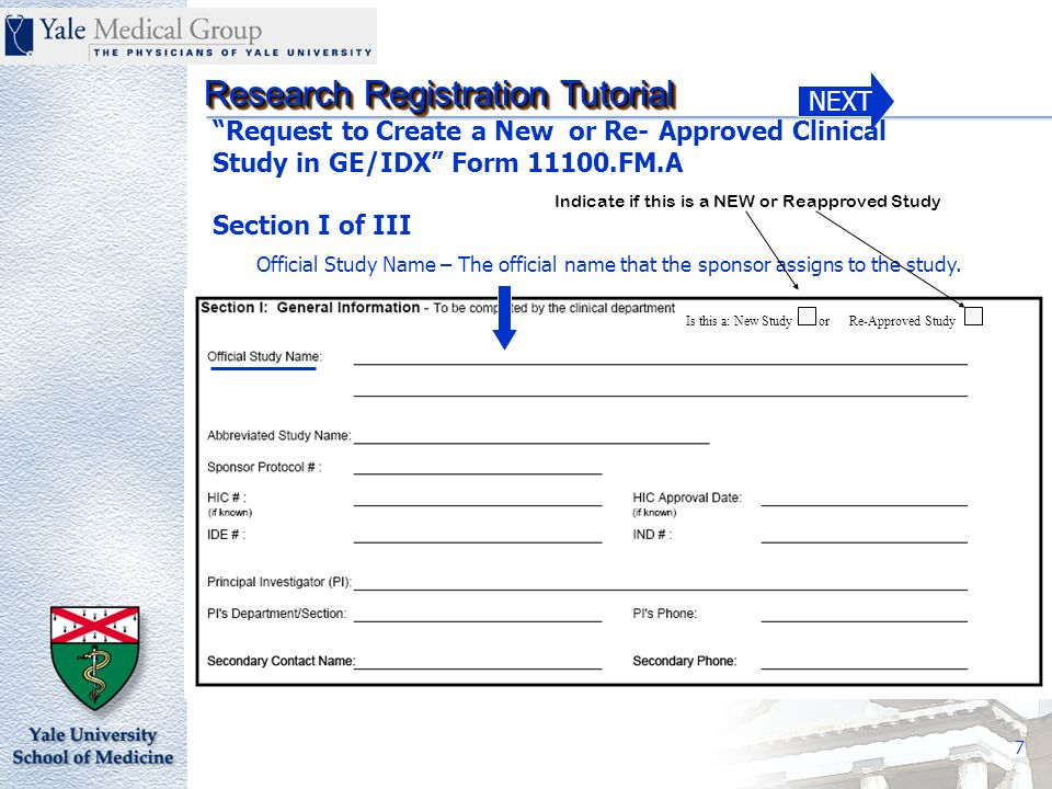 NEXT Research Registration Tutorial 8 Abbreviated Study Name – Since many studies have very long names, please provide the abbreviated name if relevant.