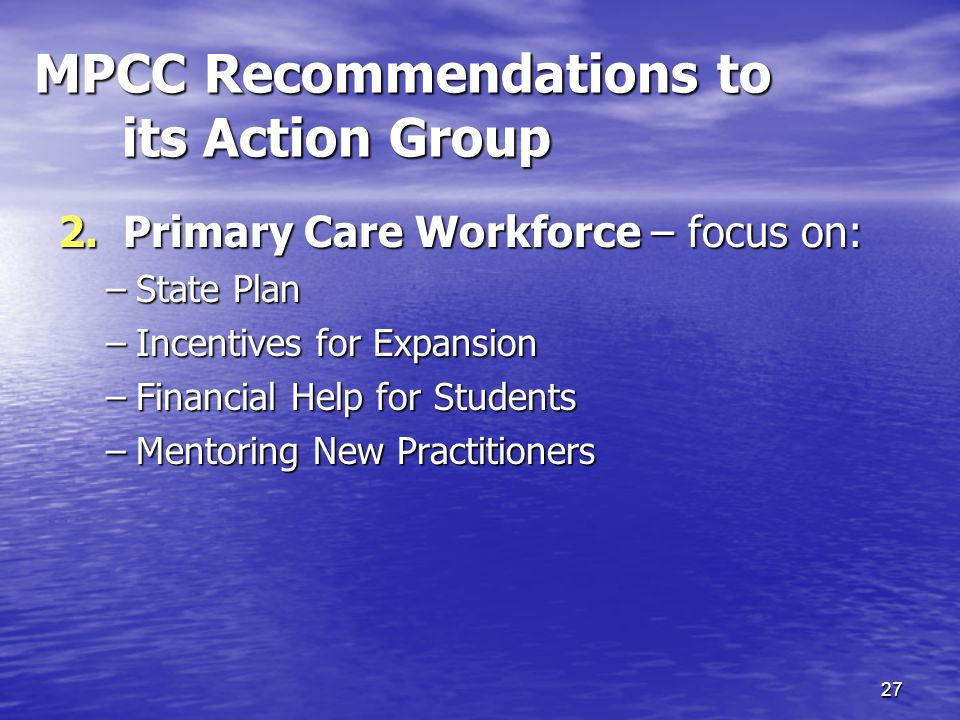 27 MPCC Recommendations to its Action Group 2.