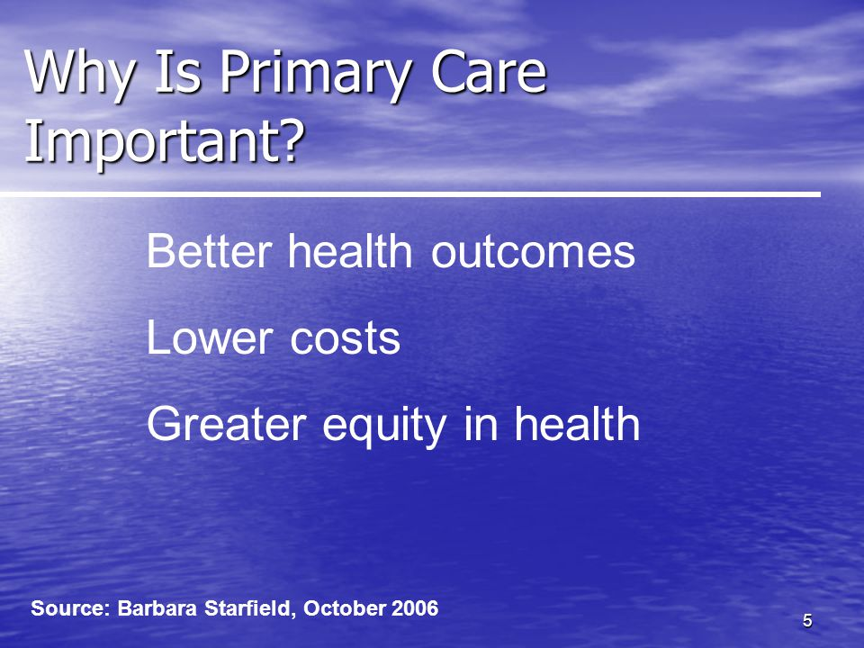 5 Why Is Primary Care Important.