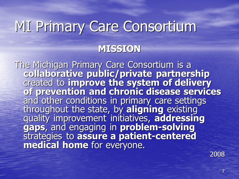 8 Michigan Primary Care Consortium The Organization