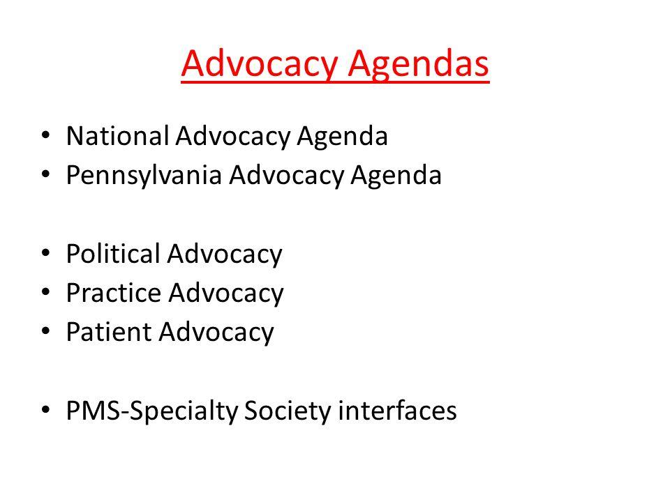 Advocacy Agendas National Advocacy Agenda Pennsylvania Advocacy Agenda Political Advocacy Practice Advocacy Patient Advocacy PMS-Specialty Society interfaces