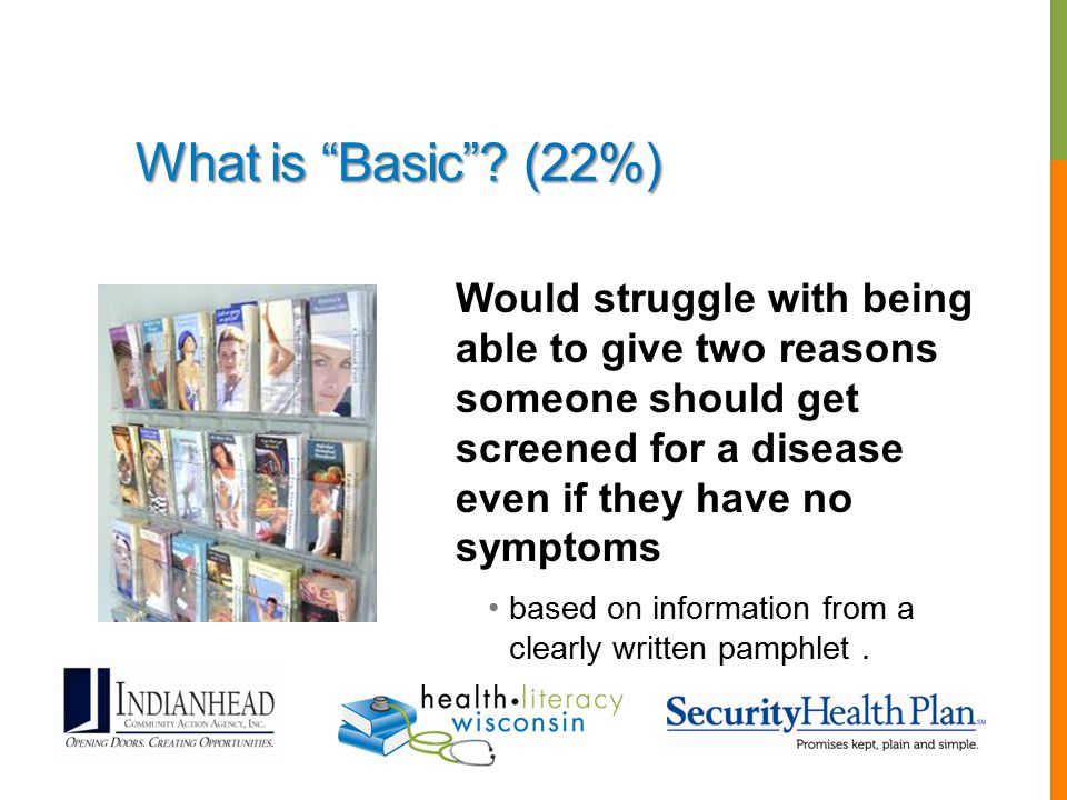 "What is ""Basic""? (22%) Would struggle with being able to give two reasons someone should get screened for a disease even if they have no symptoms base"
